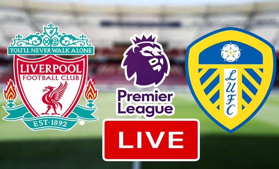 بث مباشر | مشاهدة مباراة ليفربول وليدز يونايتد في الدوري الإنجليزي الممتاز 'البريميرليغ' علي قناة بين سبورت 1
