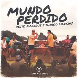 Mundo Perdido – Jeito Moleque e Thiago Martins Mp3