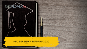 Info Beasiswa Terbaru 2020