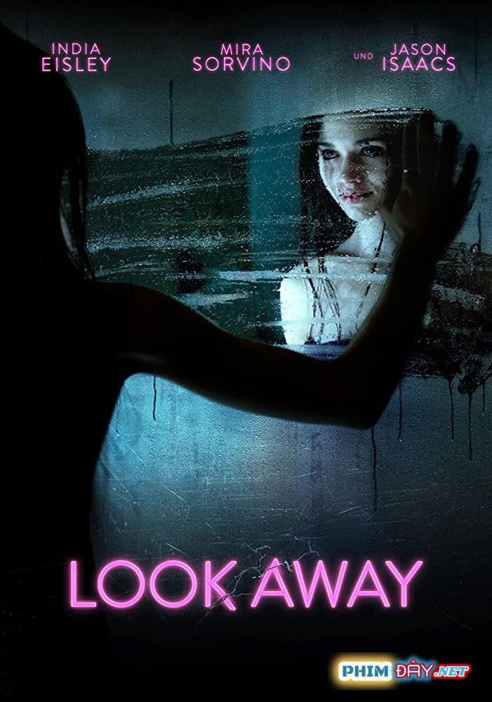 Nhìn Chỗ Khác - Look Away (2018)