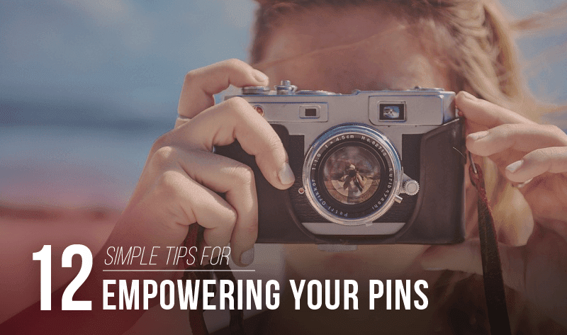 #SocialMedia Marketing: 12 Simple Tips For Empowering Your Pins On Pinterest - #infographic