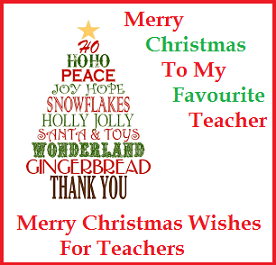 Merry Christmas Wishes For Teachers/ Sample Merry Christmas Wishes For  Teachers/ Happy Christmas Wishes For Teachers/ Christmas Greetings For  Teachers/ ...  Christmas Wishes Samples
