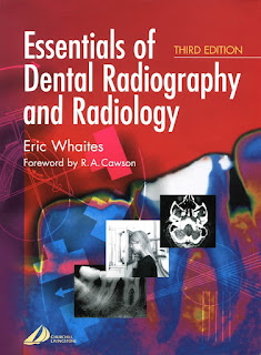 Essentials of Dental Radiography and Radiology 3rd Edition