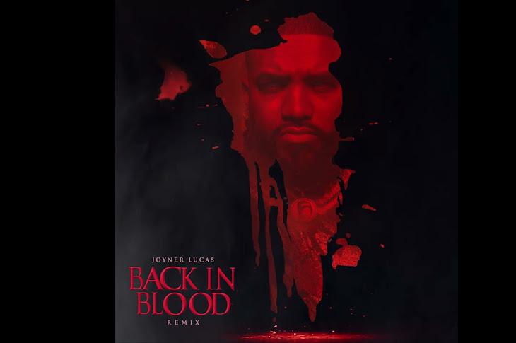 Listen: Joyner Lucas - Back In Blood Freestyle