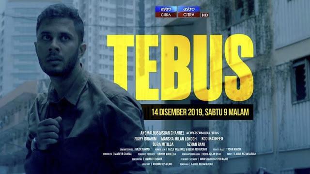 Drama Tebus lakonan Fikry Ibrahim dan Marsha Milan di Astro Citra