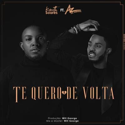 Baixar Musica: Keneth Soares - Te Quero De Volta (feat. Az Khinera)