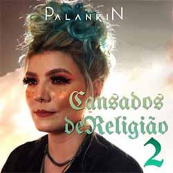 CD Cansados de Religião 2 - Palakin