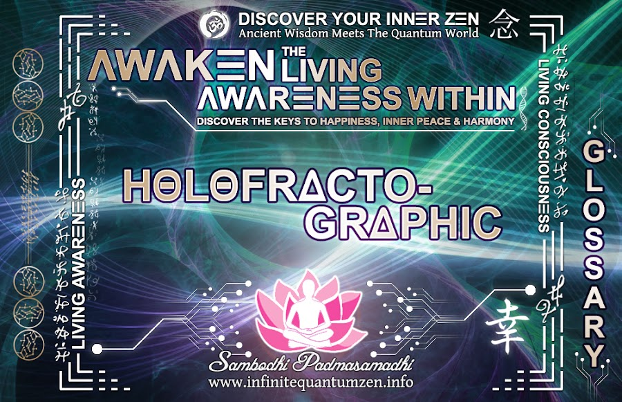 Holofractographic - The Book of Lucid Living, Author: Sambodhi Padmasamadhi – Discover The Keys to Happiness, Inner Peace & Harmony | Infinite Quantum Zen