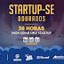 Dourados-MS receberá seu primeiro StartupSe
