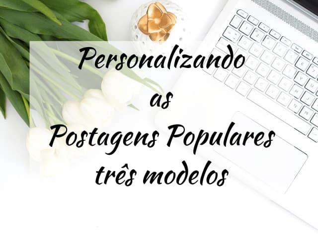 personalizações para blogger postagens populares