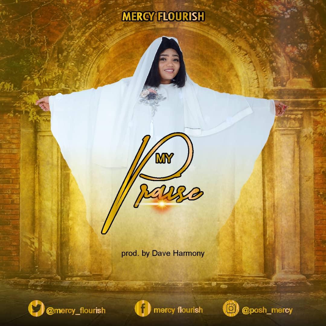 My Praise - Mercy Flourish