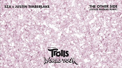 SZA, Justin Timberlake - The Other Side (From Trolls World Tour)(Oliver Heldens #Remix)