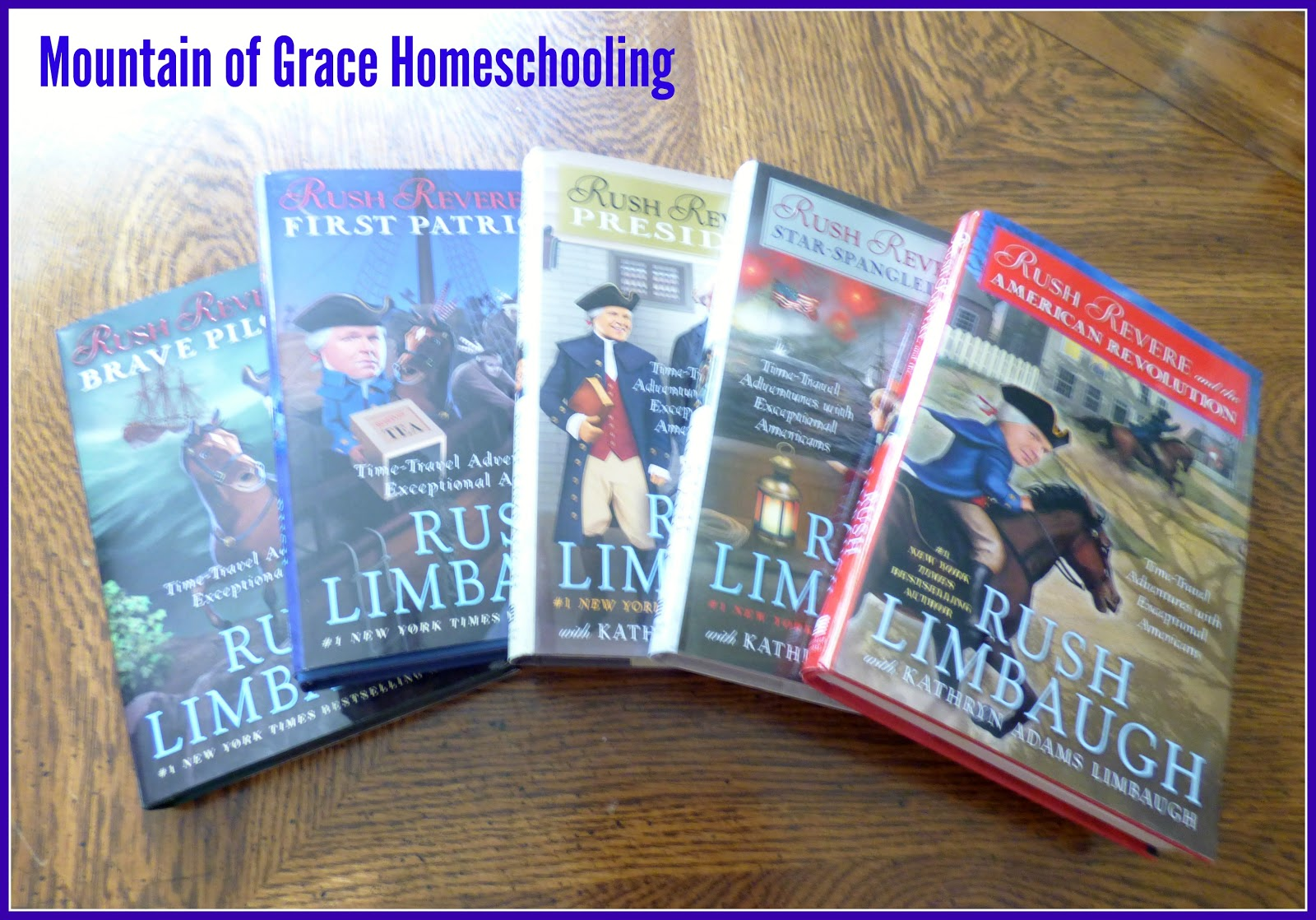 Mountain Of Grace Homeschooling Homeschool Crew Review The Adventures Of Rush Revere Book Series