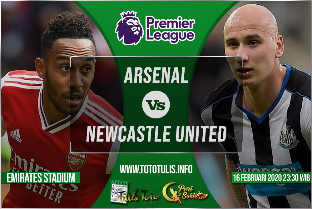 Prediksi Arsenal vs Newcastle United 16 Februari 2020