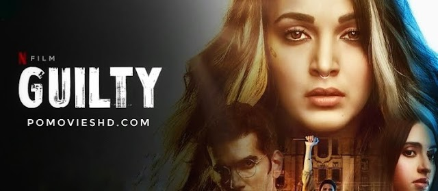 Guilty (2020) NF WEB-DL 480p & 720p GDrive Download | 350MB & 1.1GB