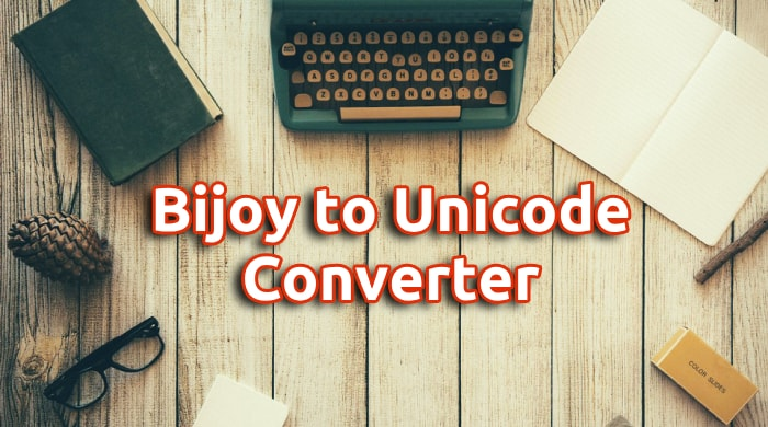 Bijoy To Unicode Converter Online Easily