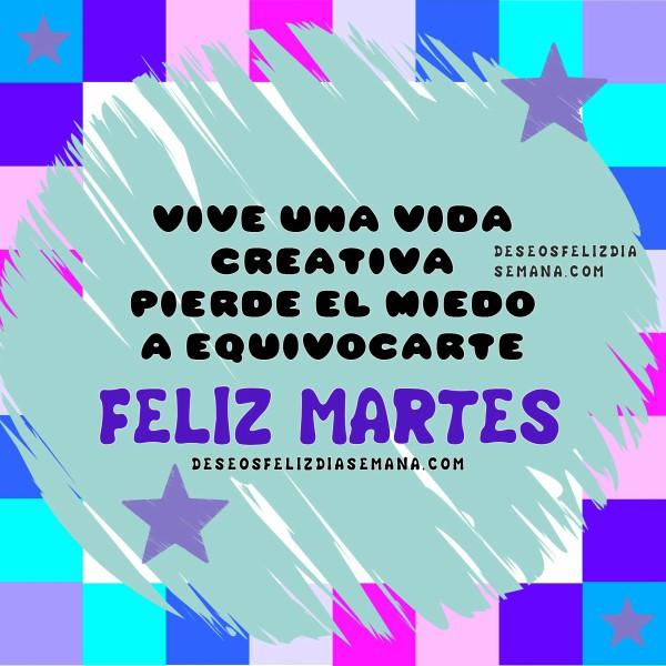 Mensaje de ánimo, aliento para el feliz martes, frases de motivación del  dia martes por Mery Bracho con imagen bonita.
