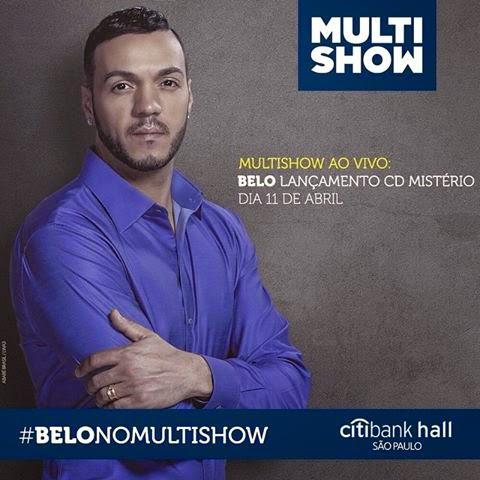 Belo – Multishow (Tour Mistério 11.04.2015)