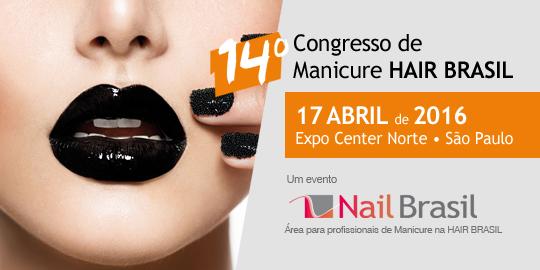 14º Congresso de Manicure Hair Brasil acontece em abril