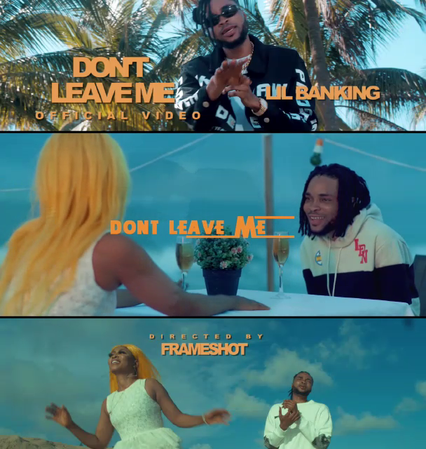 AUDIO+VIDEO: Lil Banking - Don't Leave Me @iamlilbanking @basebabaonline