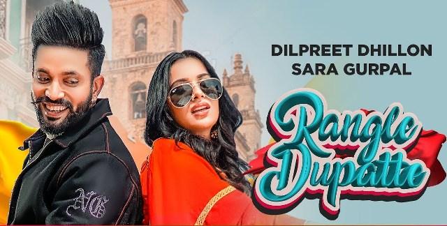 Rangle Dupatte Lyrics - Dilpreet Dhillon