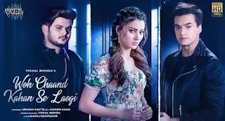 Woh Chaand Kahan Se Laogi Lyrics - Vishal Mishra x Urvashi Rautela