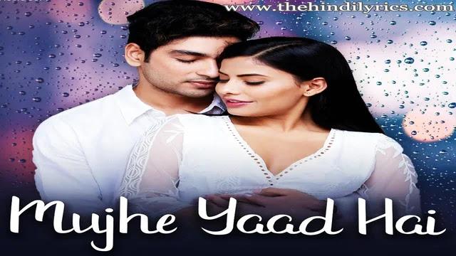 Mujhe Yaad Hai Lyrics – Yasser Desai'