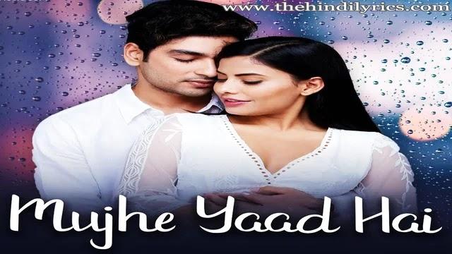Mujhe Yaad Hai Lyrics – Yasser Desai