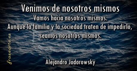 Mensajes motivadores Alejandro Jodorowsky