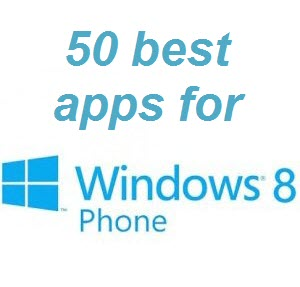 50 best windows phone 8 apps