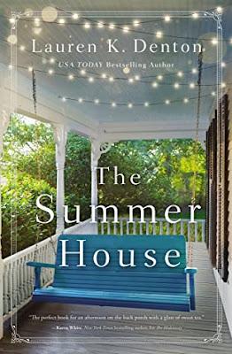 The Summer House by Lauren K. Denton