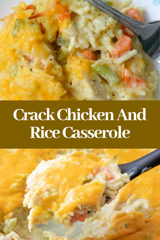 Crack Chicken And Rice Casserole