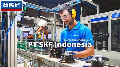 Lowongan Kerja PT SKF Indonesia