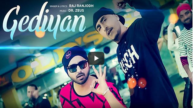 Gediyan Punjabi Song Lyrics | Raj Ranjodh & Dr. Zeus