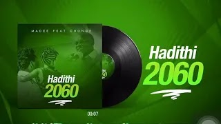 Madee ft Chonge - Hadithi 2060 | Official Audio |