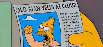 Old man yells at cloud, meme