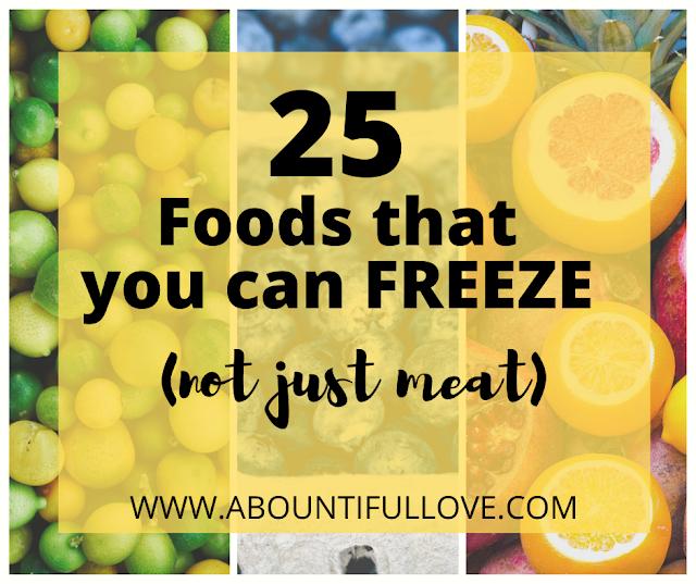 25 Freezer Friendly Foods