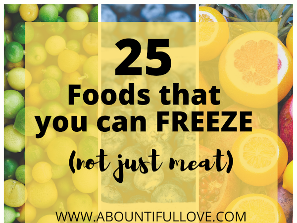 25 Freezer Friendly Foods