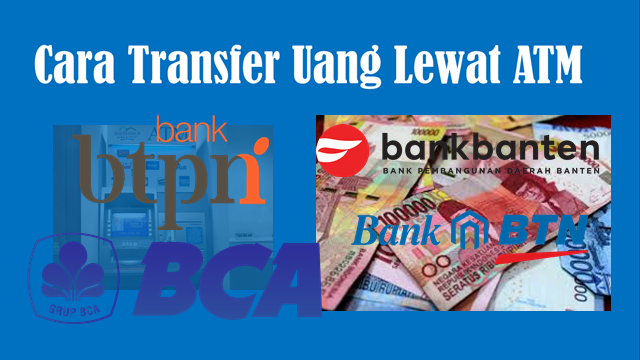 cara transfer uang lewat atm