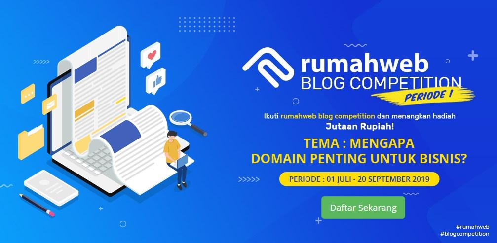 Kompetisi Blog - Rumahweb 2019 Berhadiah Uang Tunai + Bonus Domain
