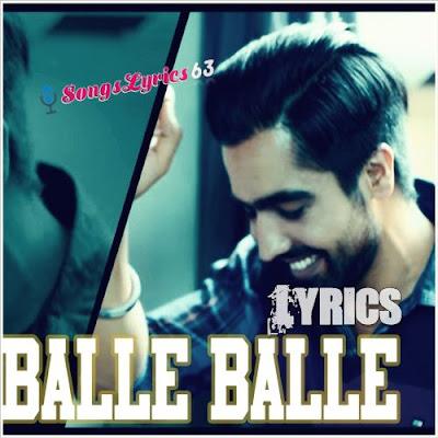 BALLE BALLE Lyrics - Harrdy Sandhu [2017]