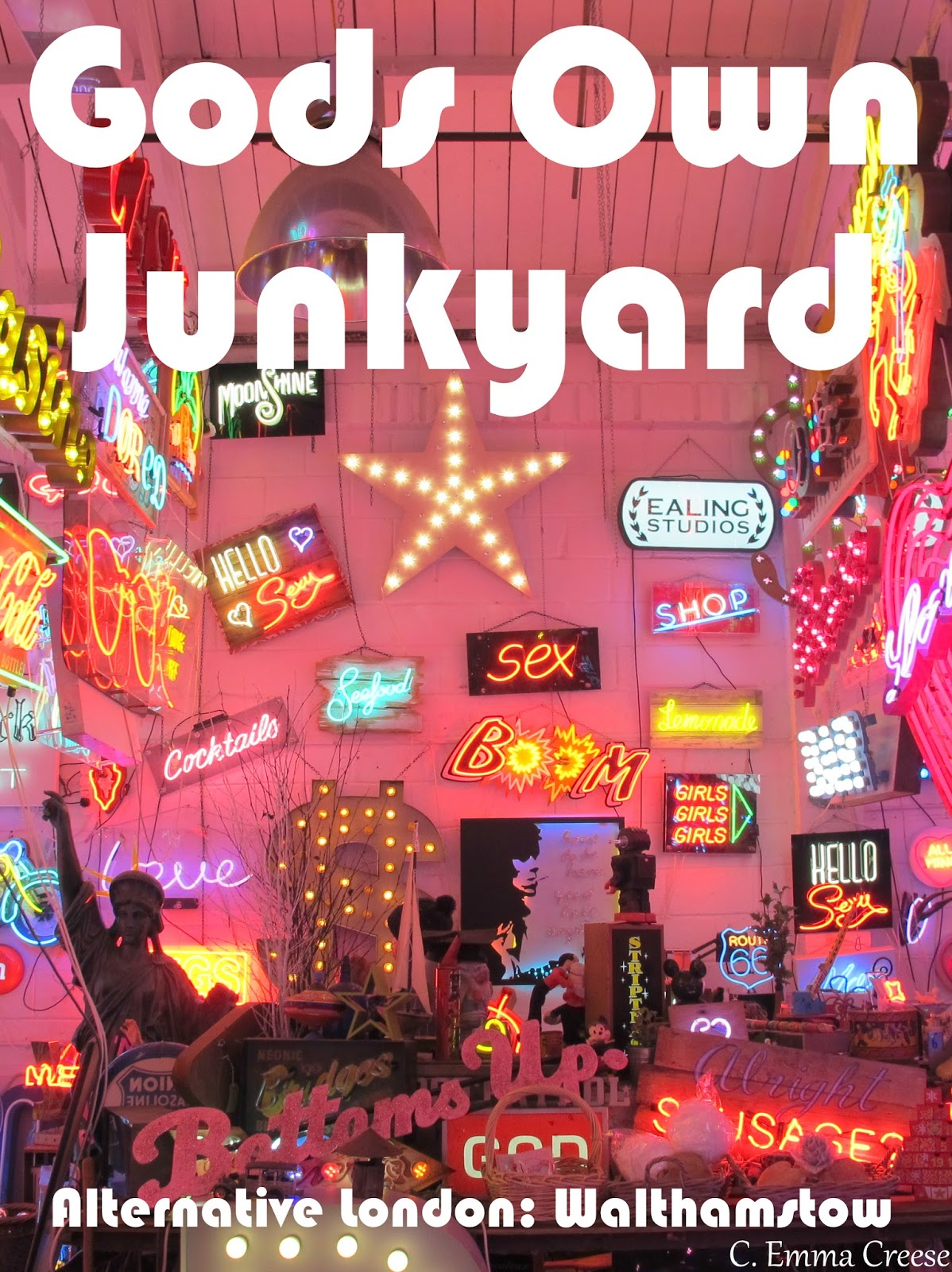 Alternative things to do in London God's Own Junkyard Adventures of a London Kiwi