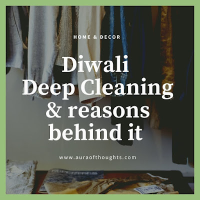 Why Diwali cleaning - MeenalSonal