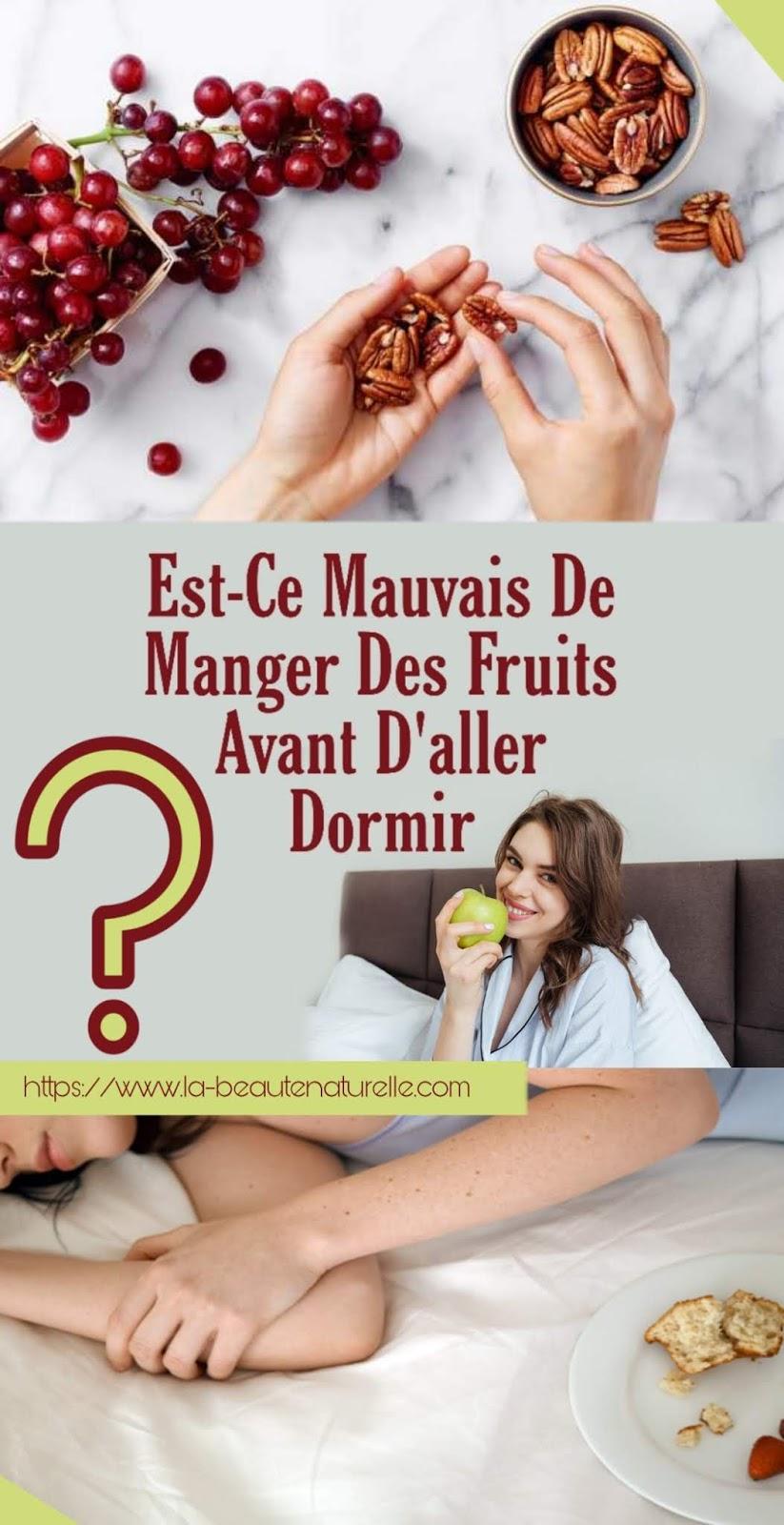 Est-Ce Mauvais De Manger Des Fruits Avant D'aller Dormir?