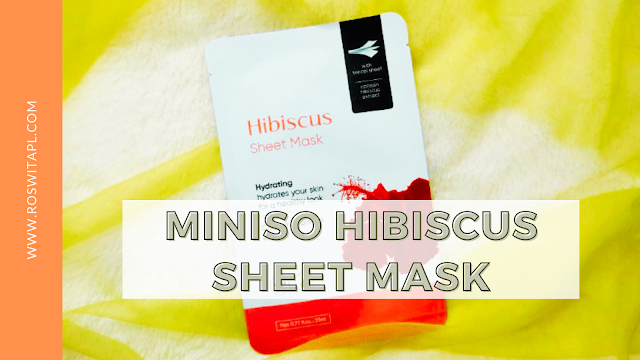 Review Sheet Mask : Miniso Hibiscus