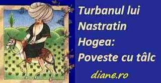 Turbanul lui Nastratin Hogea: Poveste cu tâlc