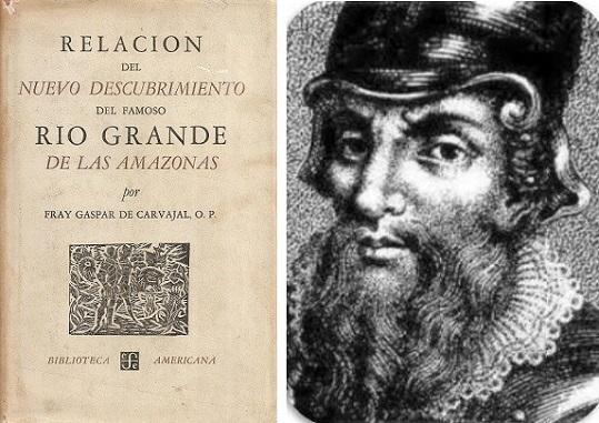Descubrimiento del Amazonas por Francisco de Orellana Gaspar-de-Carvajal-descubrimiento-Amazonas