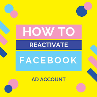 How to Reactivate Facebook Ad Account