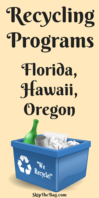 Recycling Programs: Hawaii, Florida, Oregon