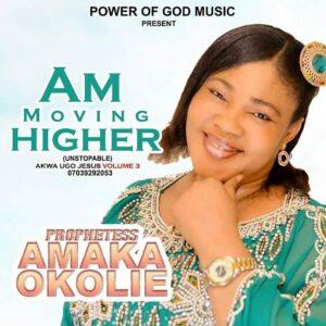 [MUSIC] Akwa Ugo Jesus – Am Moving Higher.